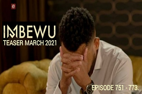 Imbewu Teasers March 2021